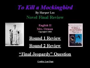 To Kill a Mockingbird By Harper Lee Novel