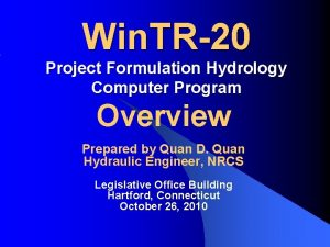 Win TR20 Project Formulation Hydrology Computer Program Overview