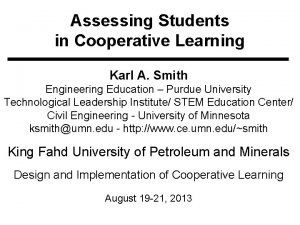 Assessing Students in Cooperative Learning Karl A Smith