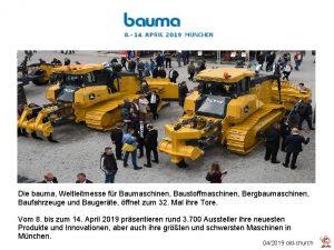 Die bauma Weltleitmesse fr Baumaschinen Baustoffmaschinen Bergbaumaschinen Baufahrzeuge