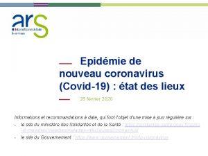Epidmie de nouveau coronavirus Covid19 tat des lieux