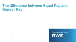 The difference between Equal Pay and Gender Pay