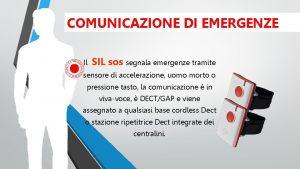 COMUNICAZIONE DI EMERGENZE Il SIL sos segnala emergenze