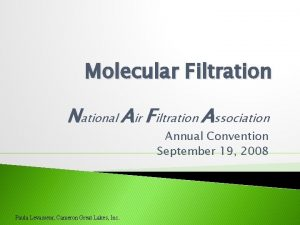 Molecular Filtration National Air Filtration Association Annual Convention