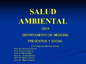 SALUD AMBIENTAL CEFA DEPARTAMENTO DE MEDICINA PREVENTIVA Y