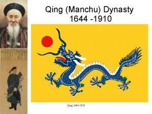 Qing Manchu Dynasty 1644 1910 Qing 1644 1910