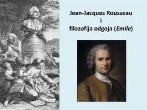 JeanJacques Rousseau i filozofija odgoja Emile Francuski knjievnik