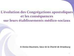 Lvolution des Congrgations apostoliques et les consquences sur