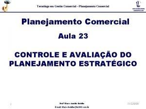 Tecnlogo em Gesto Comercial Planejamento Comercial Aula 23