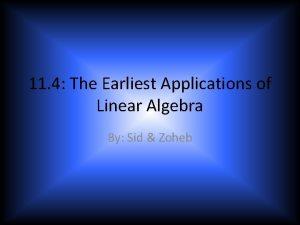 11 4 The Earliest Applications of Linear Algebra