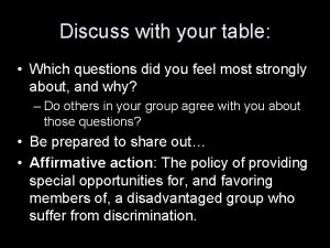 Discuss with your table Which questions did you