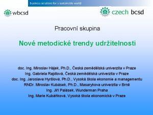 czech bcsd Pracovn skupina Nov metodick trendy udritelnosti