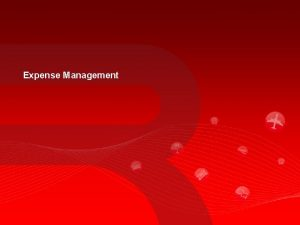 Expense Management Manual expense reports can be difficult