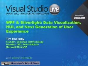 WPF Silverlight Data Visualization NUI and Next Generation
