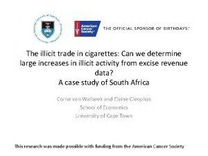 The illicit trade in cigarettes Can we determine