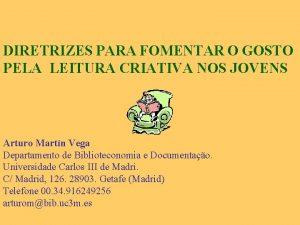 DIRETRIZES PARA FOMENTAR O GOSTO PELA LEITURA CRIATIVA