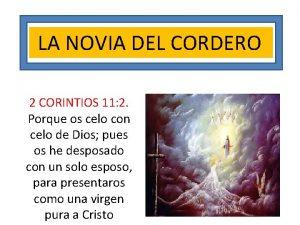 LA NOVIA DEL CORDERO 2 CORINTIOS 11 2