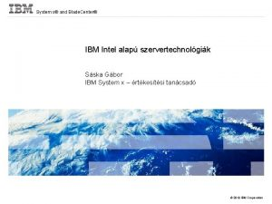 System x and Blade Center IBM Intel alap