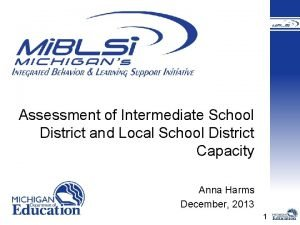 Assessment of Intermediate School District and Local School