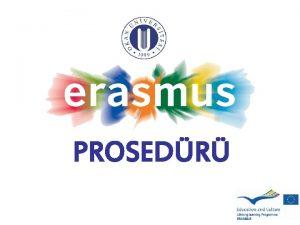 PROSEDR Yeterli Erasmus puann aldm imdi ne olacak
