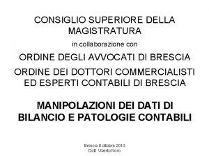 CONSIGLIO SUPERIORE DELLA MAGISTRATURA in collaborazione con ORDINE