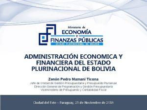 ADMINISTRACIN ECONOMICA Y FINANCIERA DEL ESTADO PLURINACIONAL DE
