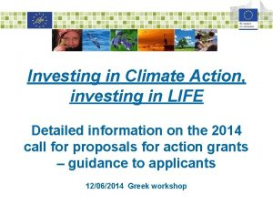 Investing in Climate Action investing in LIFE Detailed
