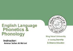 English Language Phonetics Phonology King Faisal University e