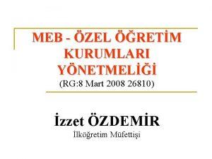 MEB ZEL RETM KURUMLARI YNETMEL RG 8 Mart