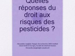 Quelles rponses du droit aux risques des pesticides