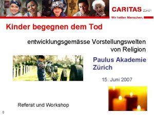 Kinder begegnen dem Tod entwicklungsgemsse Vorstellungswelten von Religion