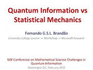 Quantum Information vs Statistical Mechanics Fernando G S