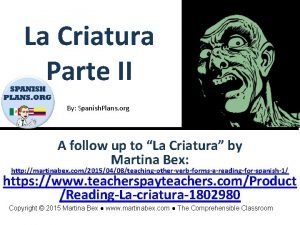 La Criatura Parte II By Spanish Plans org