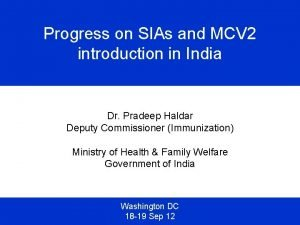 Progress on SIAs and MCV 2 introduction in