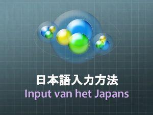 Input van het Japans Inhoudstafel Het installeren van