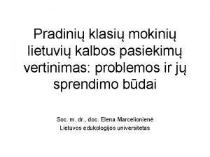 Pradini klasi mokini lietuvi kalbos pasiekim vertinimas problemos