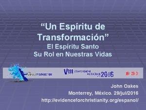 Un Espritu de Transformacin El Espritu Santo Su