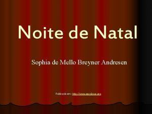 Noite de Natal Sophia de Mello Breyner Andresen