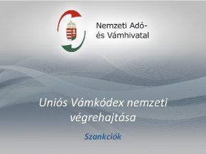 Unis Vmkdex nemzeti vgrehajtsa Szankcik Szankcik 291392EGK rendelet