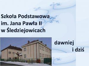 Szkoa Podstawowa im Jana Pawa II w ledziejowicach