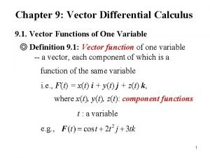 Chapter 9 Vector Differential Calculus 9 1 Vector