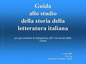 Guida allo studio della storia della letteratura italiana