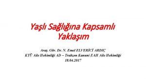 Yal Salna Kapsaml Yaklam Ara Gr Dr N