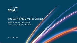 edu GAIN SAML Profile Changes edu GAIN Steering