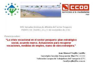 XXIV Jornadas tcnicas de difusin del Sector Pesquero