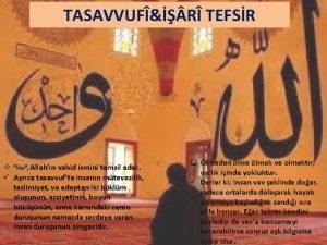 TASAVVUF R TEFSR v Vav Allahn vahid ismini