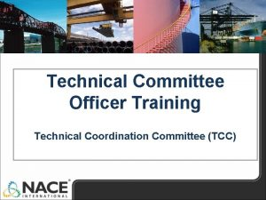 Technical Committee Officer Training Technical Coordination Committee TCC
