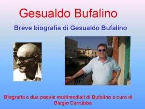 Gesualdo Bufalino Breve biografia di Gesualdo Bufalino Biografia