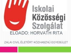 ELAD HORVTH RITA ZALAI CIVIL LETRT KZHASZN EGYESLET