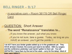 BELL RINGER 917 m socrative com Room 38178